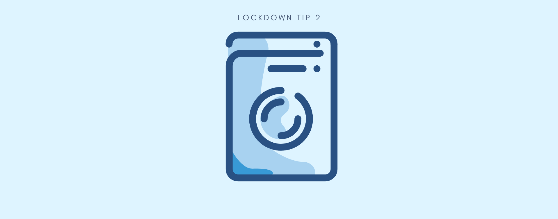 MCSA Lockdown Tip 2